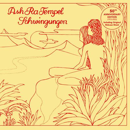Ash Ra Tempel Schwingungen (50th Anniversary Gatefold Edition)